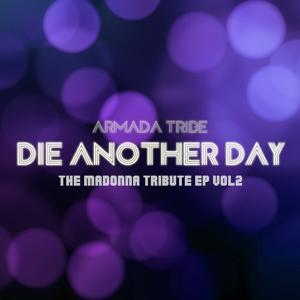 Die Another Day : The Madonna Tribute, Vol. 2