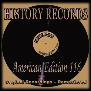 History Records - American Edition 116 (Original Recordings - Remastered)