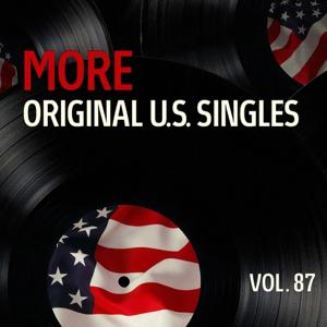 More Original Us Singles, Vol. 87