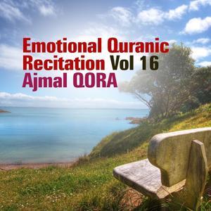 Emotional Quranic Recitation, Vol. 16 (Quran - Coran - Islam)