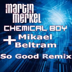 So Good (The Remixes)