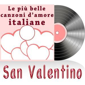 San Valentino (La grande musica italiana - canzoni d'amore)