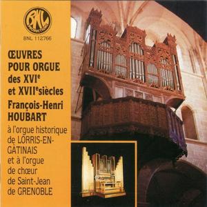 Œuvres d'orgue des 16e et 17e siècles