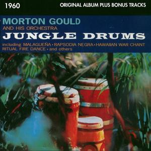 Jungle Drums (Original Living Stereo Album Plus Bonus Tracks 1960)