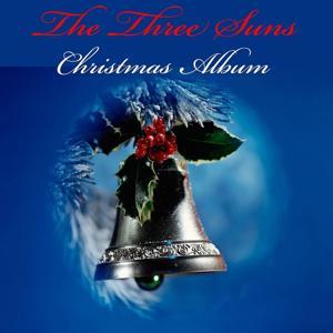 The Three Suns: Christmas Album