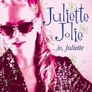 ...Io, juliette