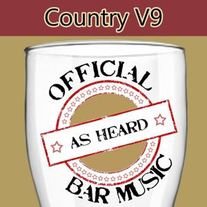 Official Bar Music: Country, Vol. 9