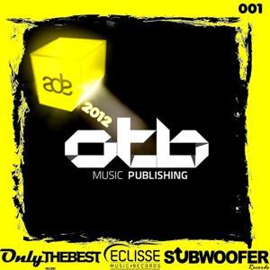 ADE 2012 (OTB Music Publishing Presents)