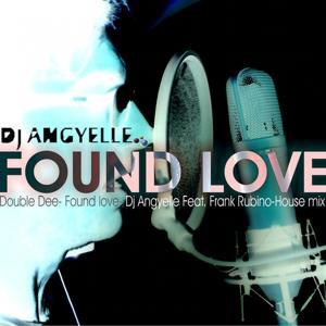 Found Love (House Remix)