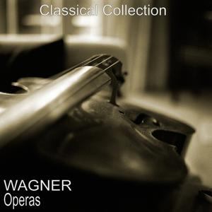 Wagner: Operas
