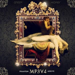 MP3, Vol. 4 (Phantom arrive)
