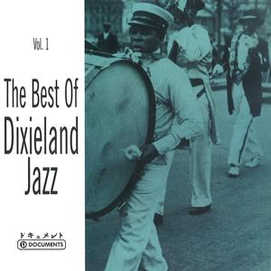 The Best of Dixieland Jazz, Vol. 1