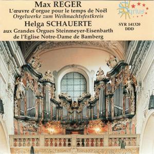 Max Reger: L'oeuvre d'orgue pour le temps de Noël