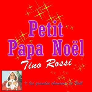 Petit papa Noël (Les grandes chansons de Noël)