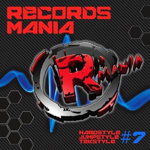 Records Mania, Vol. 7 (Hardstyle, Jumpstyle, Tekstyle)
