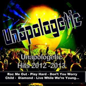 Unapologetic (Unapologetic Hits 2012 - 2012)
