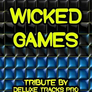 Wicked Games - A Tribute to The Weeknd