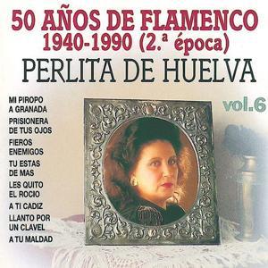 50 Años de Flamenco, Vol. 6: 1940-1990 (2ª Epoca)