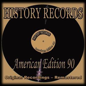 History Records - American Edition 90 (Original Recordings - Remastered)