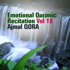 Emotional Quranic Recitation, Vol. 18 (Quran - Coran - Islam)