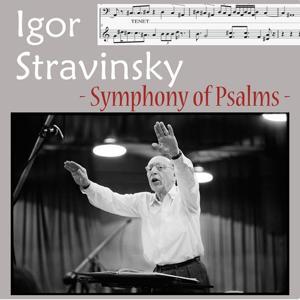 Stravinsky : Symphony of Psalms (Psalmensinfonie)