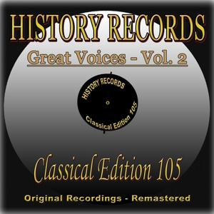 History Records - Classical Edition 105 - Great Voices - Vol. 2 (Original Recordings - Remastered)