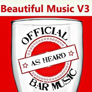 Official Bar Music: Beautiful Music, Vol. 3