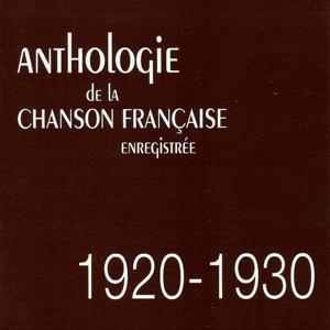 Anthologie de la chanson française enregistrée : 1920-1930
