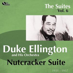 Nutcracker Suite (The Suites Vol. 6)