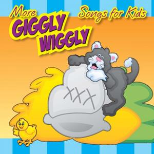 More Giggly Wiggly Songs for Kids