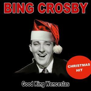 Good King Wenceslas (Christmas Hit)