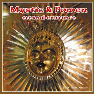 Mystic & Power, Eternal Existance (Das Unaussprechliche)