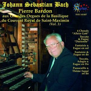 Bach: Grandes Orgues de la Basilique du Couvent Royal de Saint-Maximin