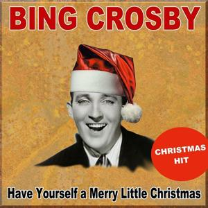 Have Yourself a Merry Little Christmas (Christmas Hit)