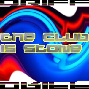 The Club Is Stone