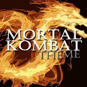 Mortal Kombat Theme (Game Theme)