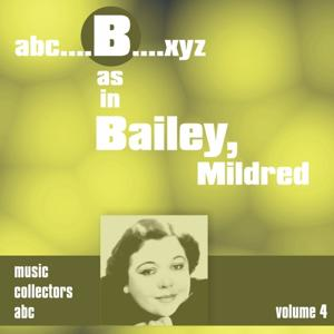 B as in BAILEY, Mildred, Vol. 4