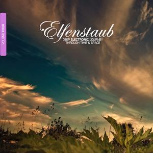 Elfenstaub, Vol. 4 - Deep Electronic Journey Through Time & Space