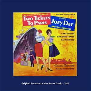 Two Tickets to Paris (Original Soundtrack With Bonus Tracks 1962)