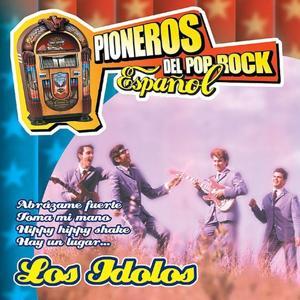 Pioneros del Pop Rock Español : Los Idolos