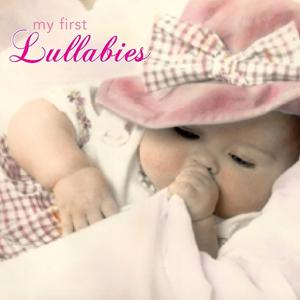 My First Lullaby Songs