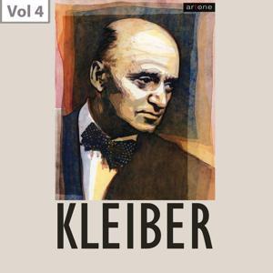 Erich Kleiber, Vol. 4