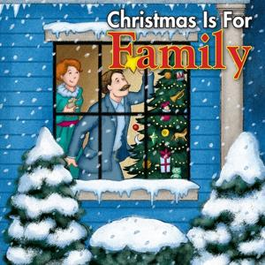Christmas Is for Family