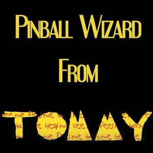 Pinball Wizard (Theme From