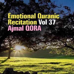 Emotional Quranic Recitation, Vol. 37 (Quran - Coran - Islam)