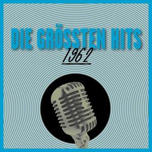 Die Größten Hits 1962