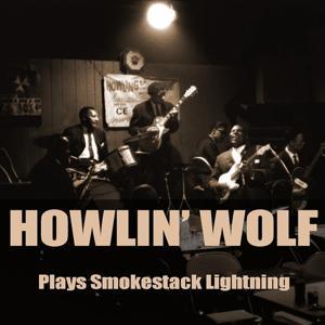 Howlin' Wolf Plays Smokestack Lightning