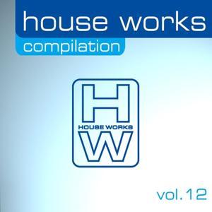 House Works Compilation, Vol. 12