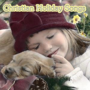 Christian Holiday Songs