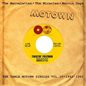 Twistin' Postman, Vol. 10 (The Tamla Motown Singles)